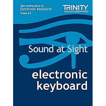 Sound at Sight Electronic Keyboard - Grades 6-8 by Joanna Clarke - 978