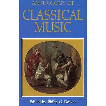 Anthology of Classical Music by Philip G. Downs - 9780393952094 Book