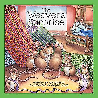 The Weaver's Surprise by Tom Knisely - 9780811738217 Book
