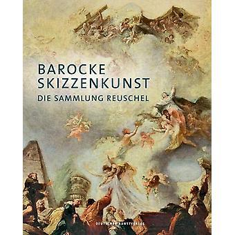 Barocke Skizzenkunst - Die Sammlung Reuschel by Reuschel-Stiftung - 97