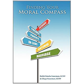 Finding Your Moral Compass by Rabbi Simcha Feuerman - 9780557500147 B