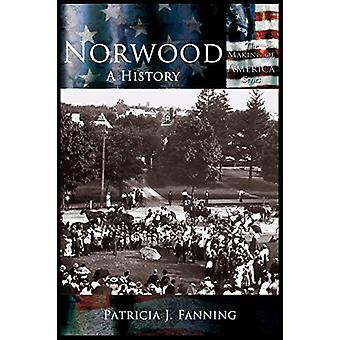Norwood - A History by Patricia J. Fanning - 9781589731035 Book