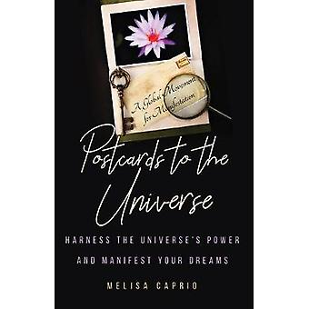 Postcards to the Universe Harness the Universes Power and Manifest Your Dreams Blank Postcards for Art