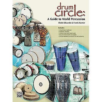 Drum Circle:A Guide to Percussion. Book