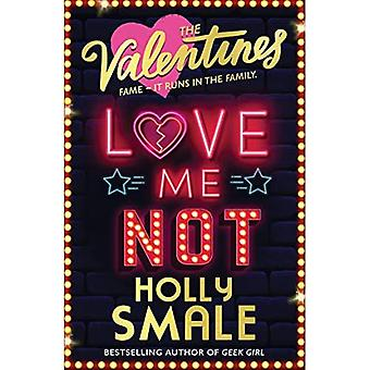Love Me Not (The Valentines, Book 3) (The Valentines)