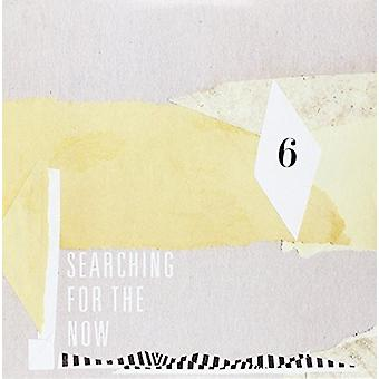 Searching for the Now 6 - Searching for the Now 6 [Vinyl] USA import