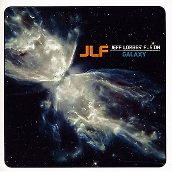 Jeff Fusion Lorber - Galaxy [CD] USA import