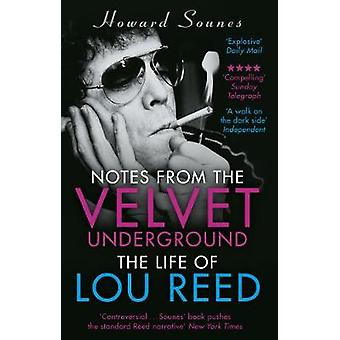 Notes from the Velvet Underground - het leven van Lou Reed door Howard Sou