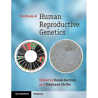Textbook of Human Reproductive Genetics by Stephane Viville - Karen S