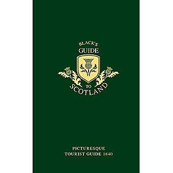 Guida di nero di Scozia: Guida turistica pittoresca 1840