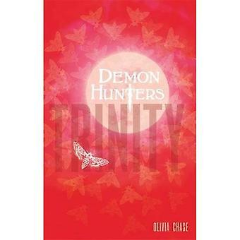 Demon Hunters: 01 Trinity: Book 1