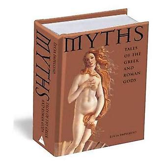 Mythen: Verhalen van de Griekse en Romeinse goden