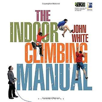 The Indoor Climbing Manual
