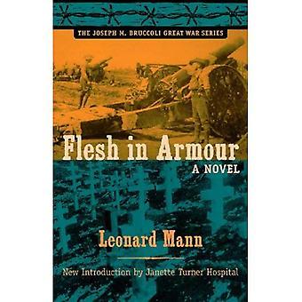 Vlees in Armour: een roman (Joseph M. Bruccoli grote oorlog) (Joseph M. Bruccoli Great War serie)