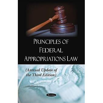 Principles of Federal Appropriations Law (Annual Update of the Third Edition)