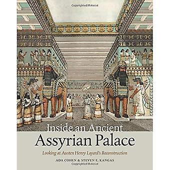 Binnen een oude Assyrische paleis: kijken naar Austen Henry Layard de wederopbouw