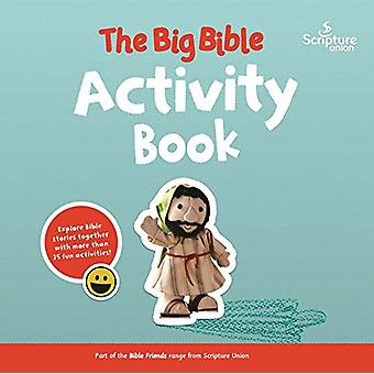 El gran Biblia libro de actividades - 188 historias de la Biblia para disfrutar juntos por M