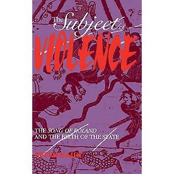 El tema de la violencia la canción de Roland y el nacimiento del estado por Haidu y Peter