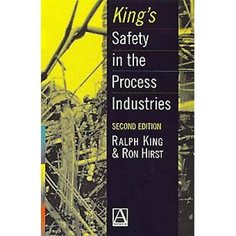 Kings Safety in the Process Industries by King