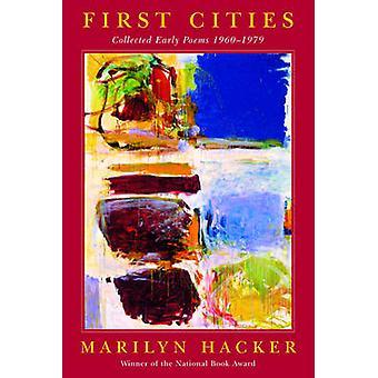 Erste Städte gesammelt frühen Gedichte 19601979 durch Hacker & Marilyn