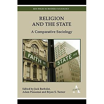 Religion and the State A Comparative Sociology by Barbalet & Jack