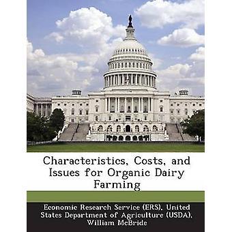 Eigenschaften Kosten und Probleme für die Bio Milchviehhaltung von Economic Research Service ERS & United
