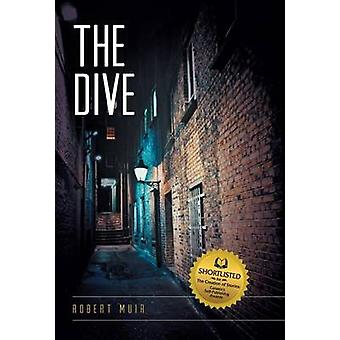 The Dive by Muir & Robert