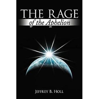 La rabbia di Aphelion di Holl & Jeffrey B.