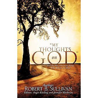 Mijn gedachten op God door Sullivan & Robert B.