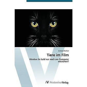 Tiere im Film de Simone Richter