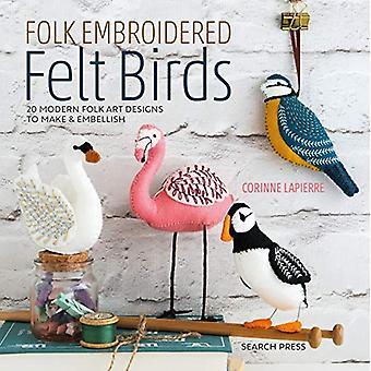 Folk broderet følte fugle: 20 moderne folkekunst design at gøre & pynte
