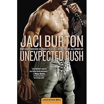 Unexpected Rush by Jaci Burton - 9780425276815 Book