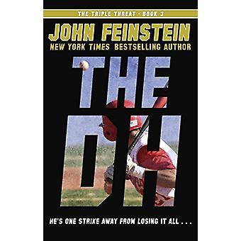 The Dh (The Triple Threat - 3) by John Feinstein - 9780553535853 Book