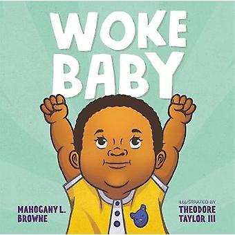 Woke Baby by Woke Baby - 9781250308986 Book
