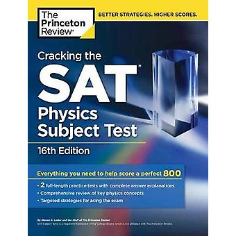 Cracking the Sat Physics Subject Test by Princeton Review - 978152471