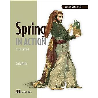 Spring in Action - Fifth Edition by Craig Walls - 9781617294945 Book