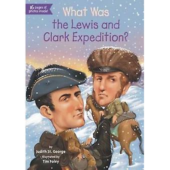 Quelle a été l'expédition Lewis et Clark? par Judith St.George - 978044