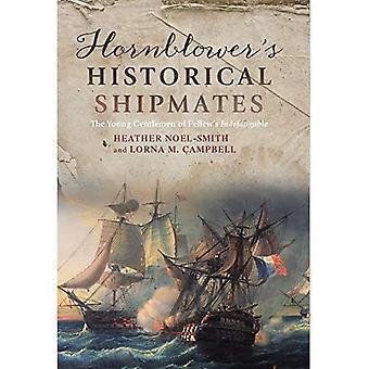 Hornblower es historische Kameraden: die jungen Herren von Pellew der unermüdliche