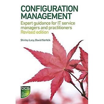 Configuration Management - Expert Guidance for IT Service Managers and