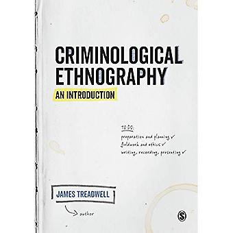 Criminological Ethnography: An Introduction / Edition 1