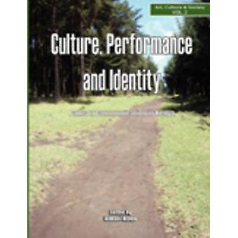 Culture Performance and Identity. Paths of Communication in Kenya by Njogu & Kimani