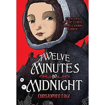 Twelve Minutes to Midnight by Christopher Edge - 9780807581339 Book
