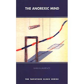 The Anorexic Mind par Marilyn Lawrence