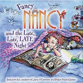 Fancy Nancy and the Late - Late - Late Night by Jane O'Connor - Robin