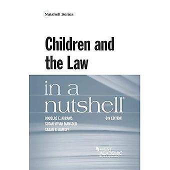 Children and the Law in a� Nutshell (Nutshell Series)
