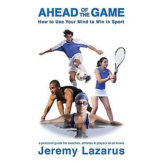 Ahead of the Game by Lazarus & Jeremy