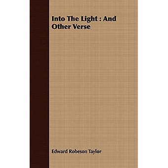 Into The Light  And Other Verse by Taylor & Edward Robeson