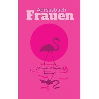 Adressbuch Frauen by Us & Journals R