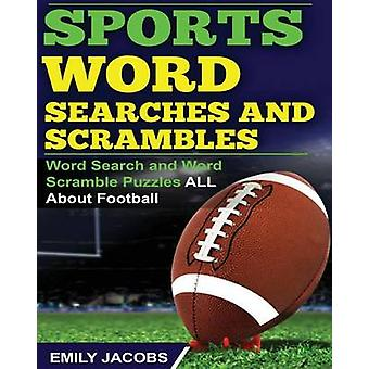 Sports Word Searches and Scrambles by Jacobs & Emily