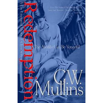 Redemption A Gay Paranormal Mystery  Love Story by Mullins & G.W.
